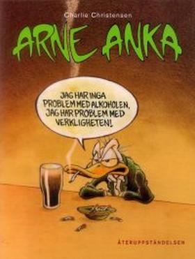 Arne Anka. Återuppståndelsen