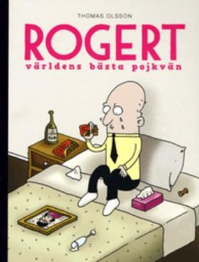 Rogert. Världens bästa pojkvän