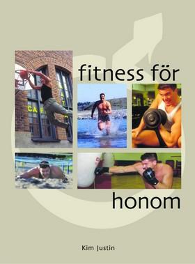 Fitness för honom