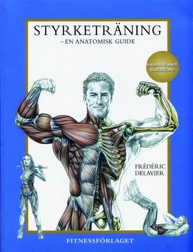 Styrketräning - en anatomisk guide