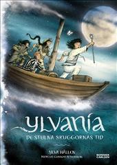 Ylvania 2: De stulna skuggornas tid
