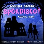 Mystiska skolan Spökdiscot