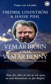 Vem är Björn och vem är Benny
