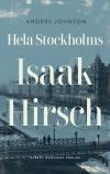 Hela Stockholms Isaak Hirsch