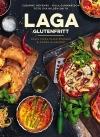 Laga glutenfritt – pasta, pizza, pajer, piroger & andra klassiker