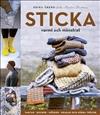 Sticka varmt och mönstrat – vantar, sockor, mössor, kragar och några tröjor