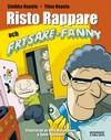Risto Rappare och Frysare-Fanny