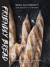 Friendly Bread