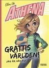 Athena Grattis världen – jag är här nu!