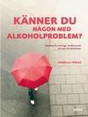 Känner du någon med alkoholproblem?