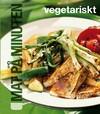 Mat på minuten: Vegetariskt