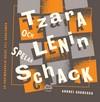 Tzara och Lenin spelar schack
