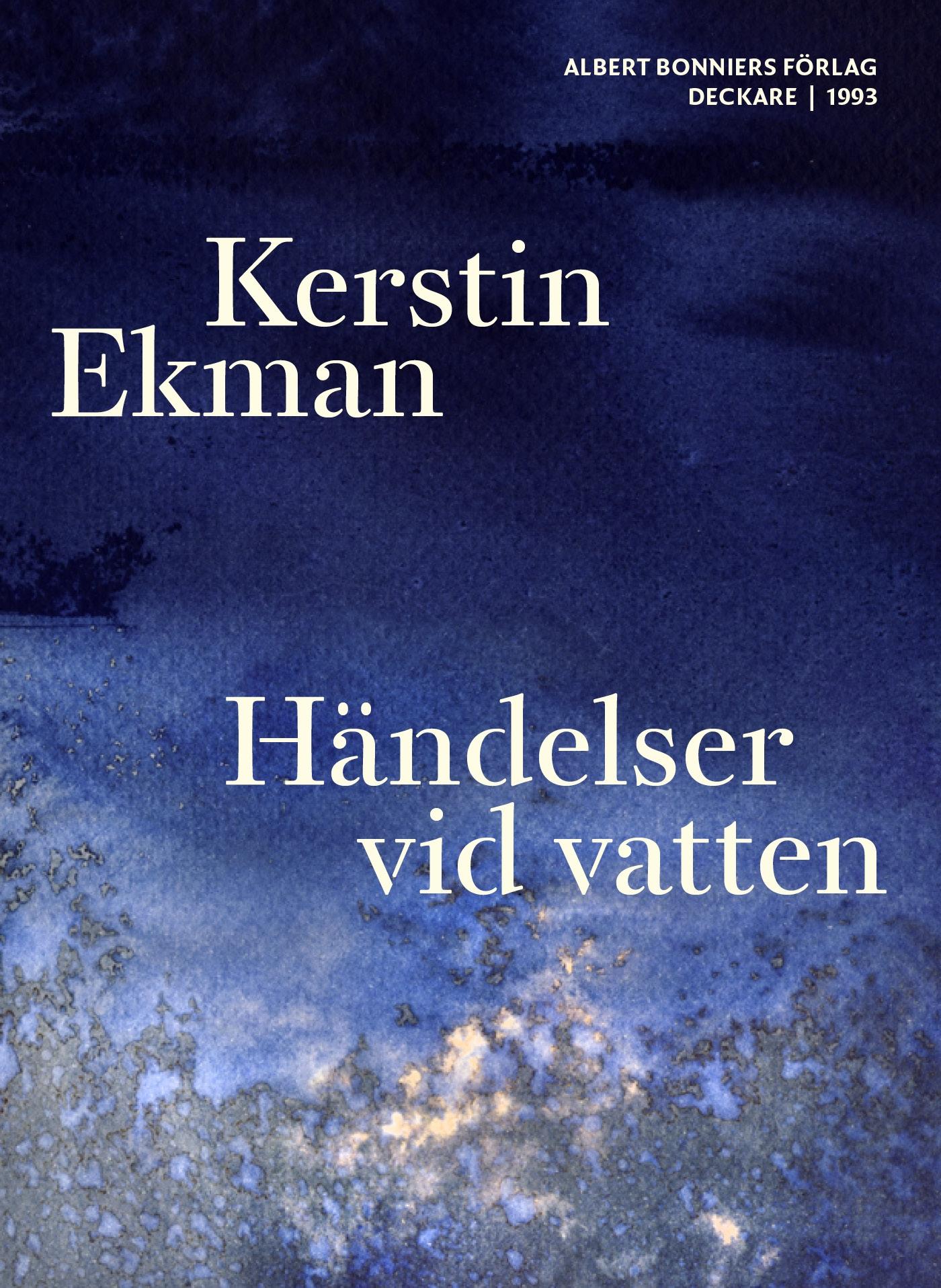 Kerstin ekman händelser vid vatten film