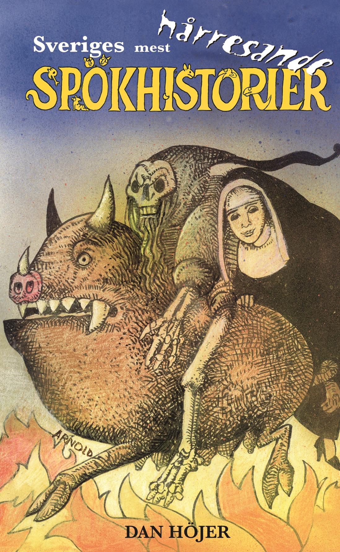 95e1dd31e8a Sveriges mest hårresande spökhistorier
