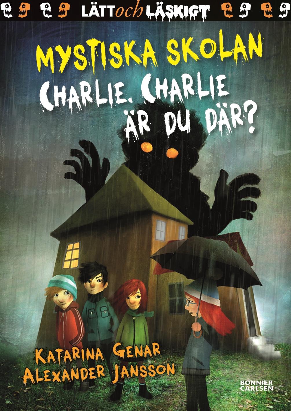 Bildresultat för mystiska skolan charlie